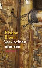 Vervlochten grenzen - Marion Bloem (ISBN 9789029580526)