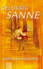 Gelukkig Sanne - Marjan van den Berg (ISBN 9789000316731)
