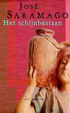 Het schijnbestaan - Jose Saramago (ISBN 9789460927386)