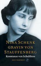 Nina Schenk gravin von Stauffenberg - Konstamze von Schulthess (ISBN 9789029567701)