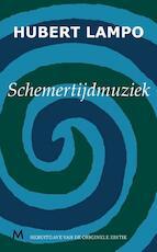 Schemertijdmuziek - Hubert Lampo