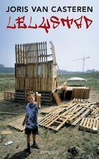 Lelystad - Joris van Casteren (ISBN 9789044618860)