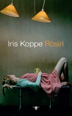 Rosiri - Iris Koppe (ISBN 9789023448280)