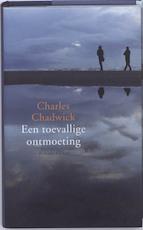 Toevallige ontmoeting - Charles Chadwick (ISBN 9789041420725)