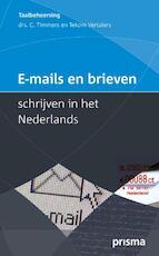E-mails en brieven schrijven in het Nederlands - C. Timmers (ISBN 9789000314874)