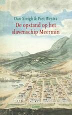 De opstand op het slavenschip Meermin - Dan Sleigh (ISBN 9789059364585)