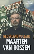 Nederland volgens Maarten van Rossem - Maarten van Rossem (ISBN 9789046813829)