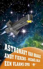 Astronaut van Oranje - Andy Fierens (ISBN 9789023479819)