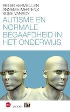 Autisme en normale begaafdheid in het onderwijs - Peter Vermeulen (ISBN 9789033496462)