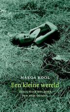 Een kleine wereld - Marga Kool