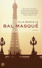 Bal masqué - Elia Barcelo (ISBN 9789021453293)