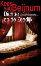 Dichter op de Zeedijk - Kees van Beijnum