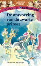 De ontvoering van de zwarte prinses - Jacques Vriens (ISBN 9789000300150)