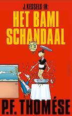 Het bamischandaal - P.F. Thomése (ISBN 9789020413564)