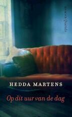 Op dit uur van de dag - Hedda Martens