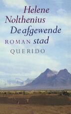 Afgewende stad - Helene Nolthenius (ISBN 9789021448176)