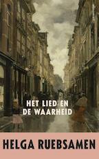 Lied en de waarheid - Helga Ruebsamen