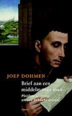 Brief aan een middelmatige man - Joep Dohmen (ISBN 9789026323805)