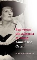 Een vrouw om achterna te reizen - Annemarie Oster (ISBN 9789038893563)