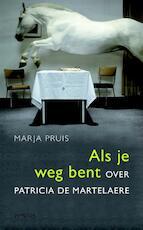 Als je weg bent - Marja Pruis (ISBN 9789044623932)