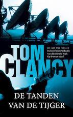 De tanden van de tijger - Tom Clancy (ISBN 9789044969061)