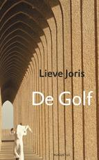 De golf - Lieve Joris (ISBN 9789045703640)