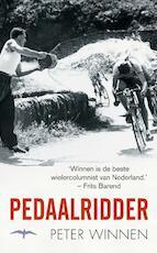 Pedaalridder - Peter Winnen (ISBN 9789060058121)