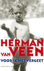 Voor ik het vergeet - Herman van Veen (ISBN 9789038893068)