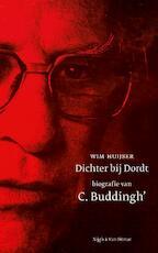 Dichter bij Dordt - Wim Huijser (ISBN 9789038899947)