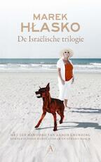 De israëlische trilogie - Marek Hlasko (ISBN 9789025306847)
