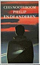 Philip en de anderen - Cees Nooteboom (ISBN 9789029532648)