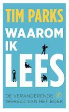 Waarom ik lees - Tim Parks (ISBN 9789029539357)