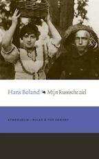 Mijn Russische ziel - H. Boland (ISBN 9789025303235)