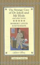 The Strange Case of Dr. Jekyll & Mr. Hyde and Other Stories - Robert Louis Stevenson (ISBN 9781904633433)