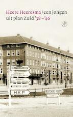 Een jongen uit plan Zuid '38 - '46 - Heere Heeresma (ISBN 9789029504911)