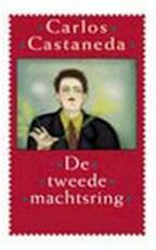 De tweede machtsring - Carlos Castaneda (ISBN 9789021599410)