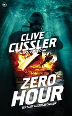 Zero Hour - Clive Cussler, Graham Brown (ISBN 9789044346350)