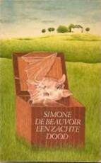 Een zachte dood - Simone de Beauvoir, Greetje van den Bergh (ISBN 9789026950605)