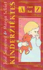 Kinderziektes van A tot Z - José Sagasser, Marga Schiet (ISBN 9789026964800)