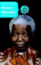 Nelson Mandela in een notendop - Ineke van Kessel (ISBN 9789035135642)