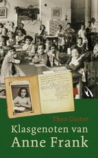 Klasgenoten van Anne Frank - Theo Coster, Martien Bos (ISBN 9789048803217)