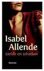Liefde en schaduw - Isabel Allende (ISBN 9789028441804)