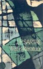 Wat is literatuur? - Jean-Paul Sartre