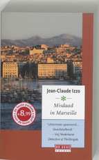 Misdaad in Marseille - Jean - Claude Izzo (ISBN 9789044511314)