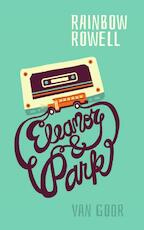 Eleanor & Park - Rainbow Rowell (ISBN 9789000347476)