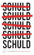 Schuld - Walter van den Berg (ISBN 9789082410624)