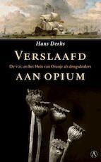 Verslaafd aan opium