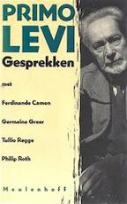 Gesprekken met Ferdinando Camon, Germaine Greer, Tullio Regge en Philip Roth - Primo Levi (ISBN 9789029029902)