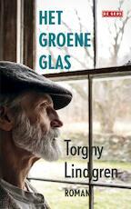 Het groene glas - Torgny Lindgren (ISBN 9789044535303)
