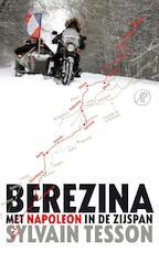 Berezina - Sylvain Tesson (ISBN 9789029504812)